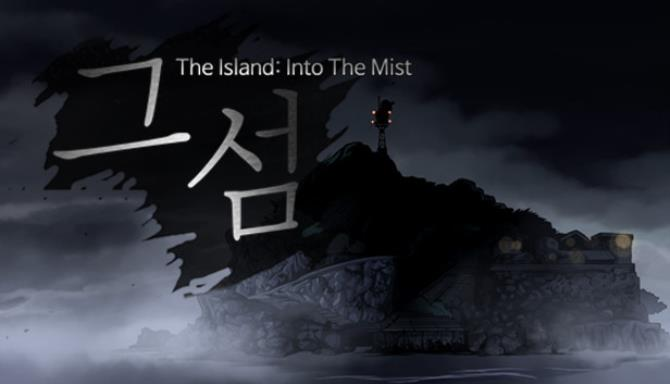 The Island: In To The Mist 그 섬 Free Download