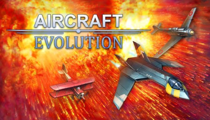 Aircraft Evolution v1 2 5 Free Download