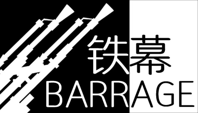 BARRAGE / 铁幕 Free Download
