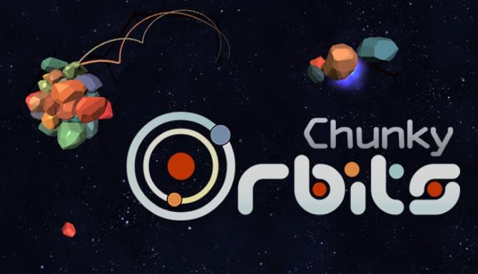Chunky Orbits Free Download