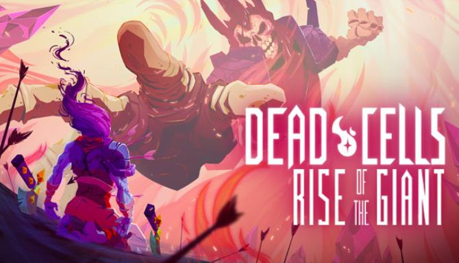 Dead Cells Rise of the Giant RIP Free Download