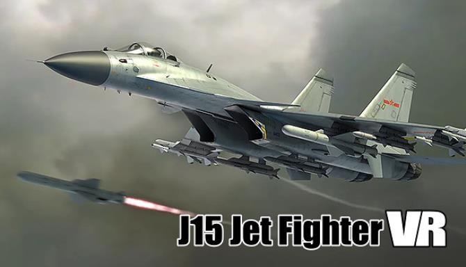J15 Jet Fighter VR (歼15舰载机) Free Download