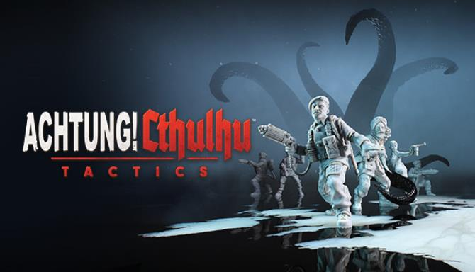 Achtung Cthulhu Tactics Update v1 0 2 3 Free Download