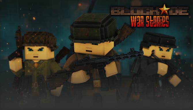BLOCKADE War Stories Free Download