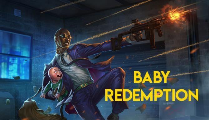 Baby Redemption Free Download