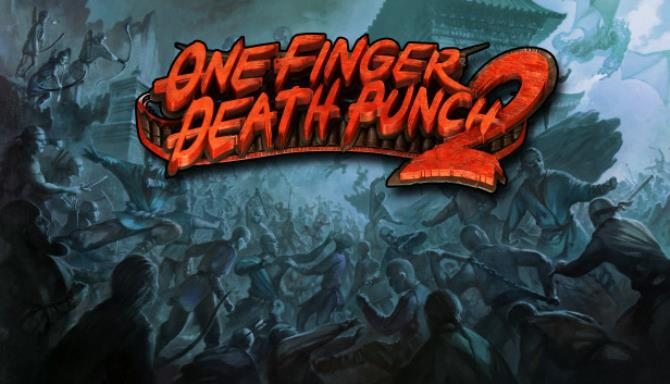 One Finger Death Punch 2 Update Build 0003 Free Download
