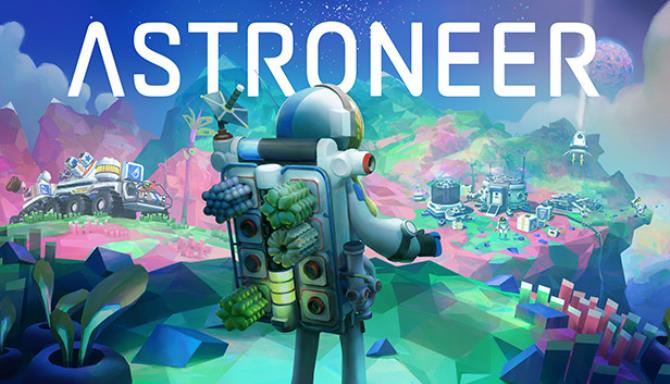 ASTRONEER v1 1 Free Download