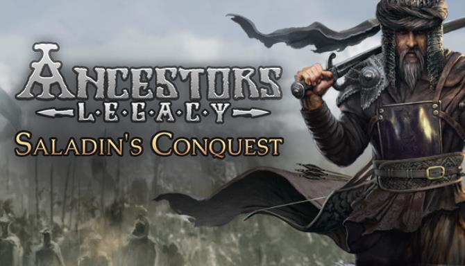 Ancestors Legacy Saladins Conquest Update Build 63593 Free Download