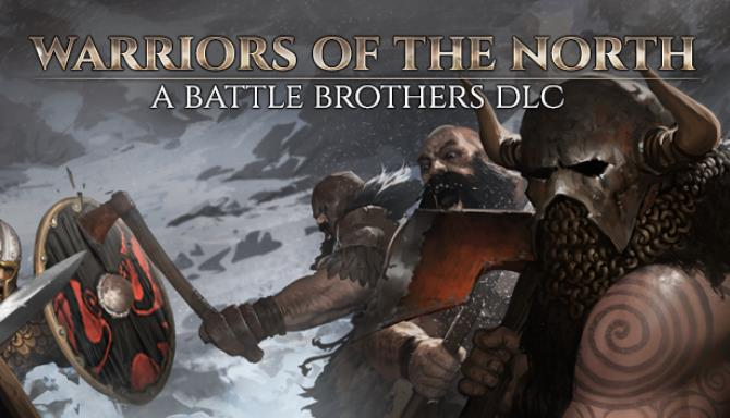 Battle Brothers Warriors of the North Update v1 3 0 13 Free Download