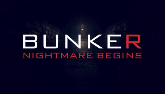 Bunker Nightmare Begins Free Download