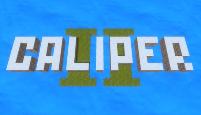 Caliper 2 Free Download