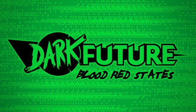 Dark Future: Blood Red States Free Download