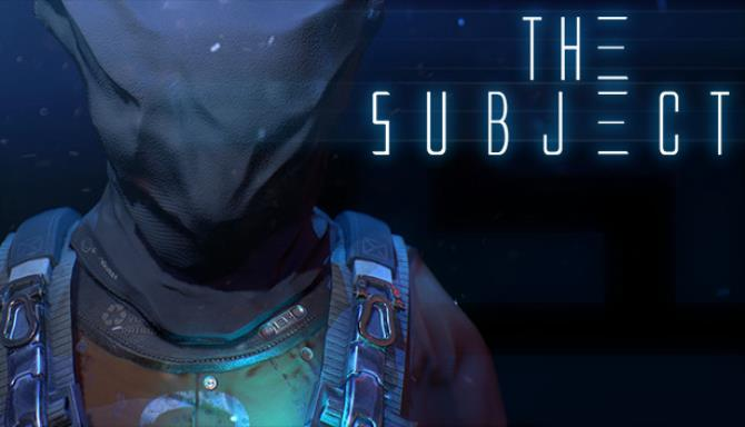 The Subject Update v2 0 3 Free Download