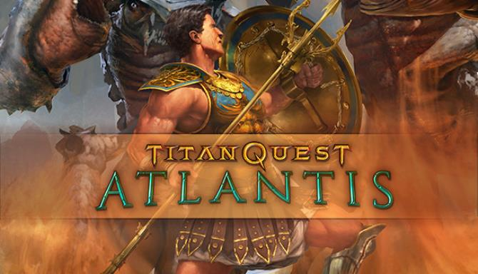 Titan Quest Anniversary Edition Atlantis Update v2 3 Free Download