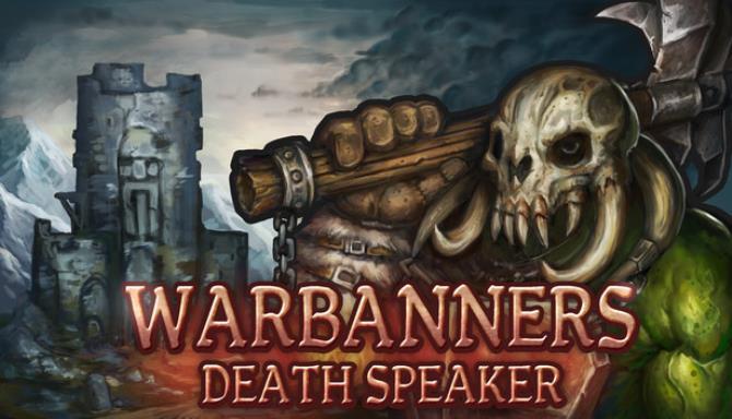 Warbanners Death Speaker v1 3 1 Free Download