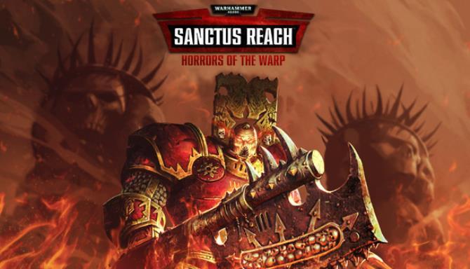 Warhammer 40 000 Sanctus Reach Horrors of the Warp Update v1 2 5 Free Download