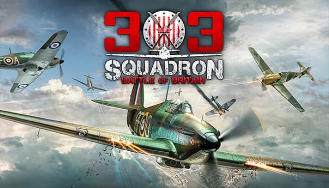 303 Squadron Battle of Britain v1 5 Free Download