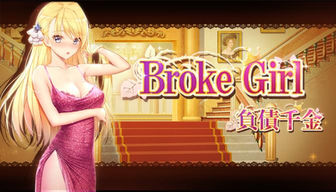 Broke Girl  | 負債千金 Free Download
