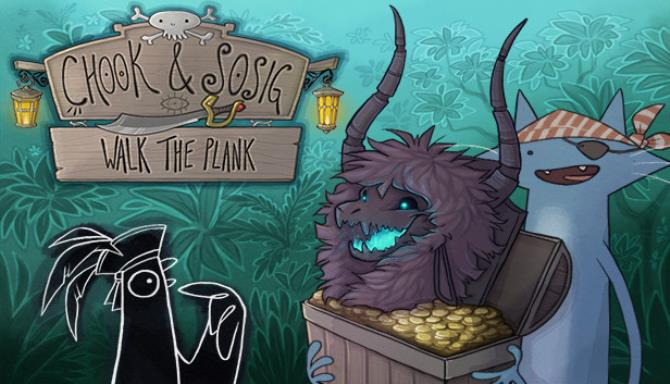 Chook and Sosig Walk the Plank Free Download