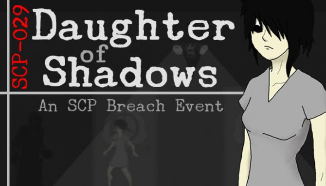 Daughter of Shadows: An SCP Breach Event Free Download