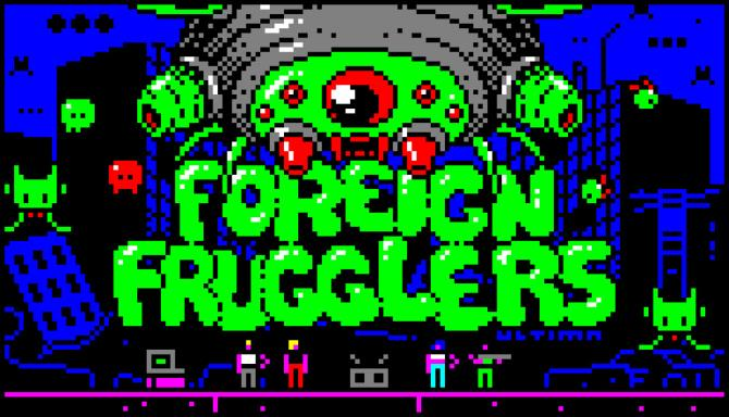 👾 Foreign Frugglers Free Download