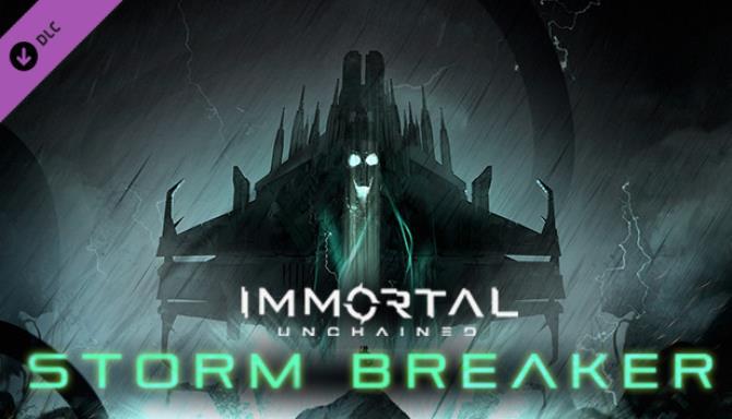 Immortal Unchained Storm Breaker Update 17 Free Download