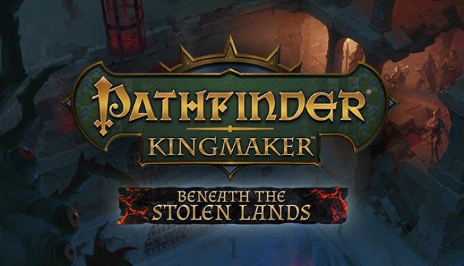 Pathfinder Kingmaker Beneath the Stolen Lands Update v2 0 4 Free Download