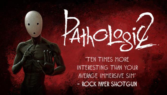 Pathologic 2 Update 5 Free Download