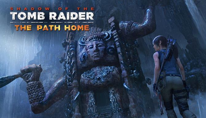 Shadow of the Tomb Raider The Path Home Free Download
