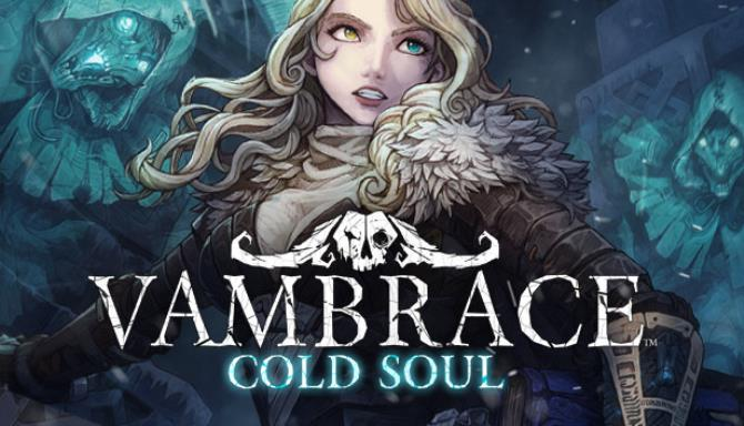 Vambrace Cold Soul Update v1 0 6 Free Download