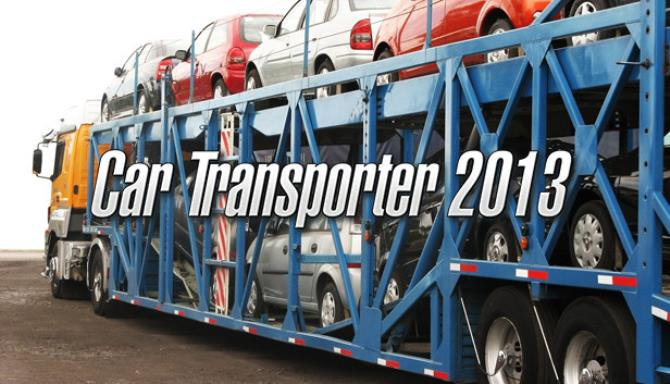 Car Transporter 2013 Free Download