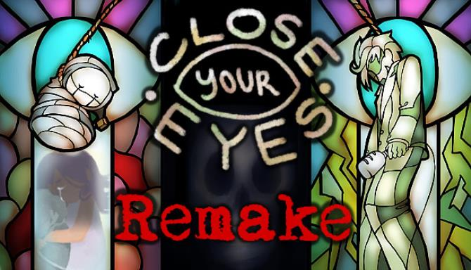 Close Your Eyes -Anniversary Remake- Free Download