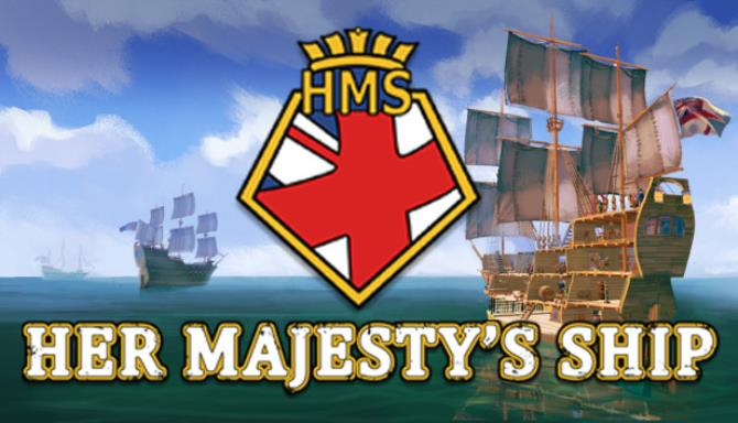Her Majestys Ship Update v1 0 8 Free Download
