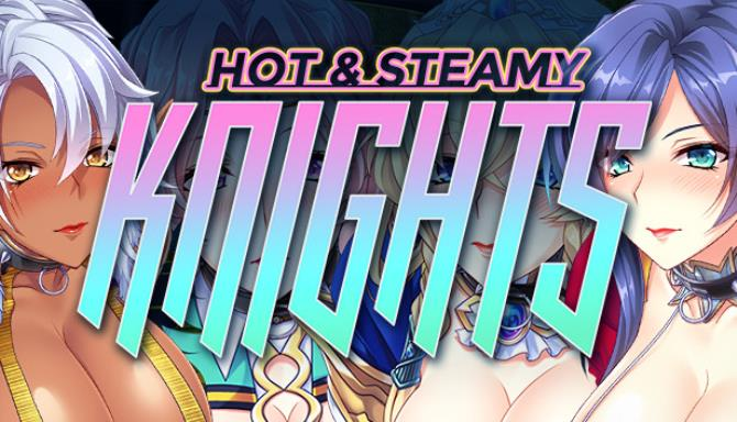 Hot & Steamy Knights Free Download