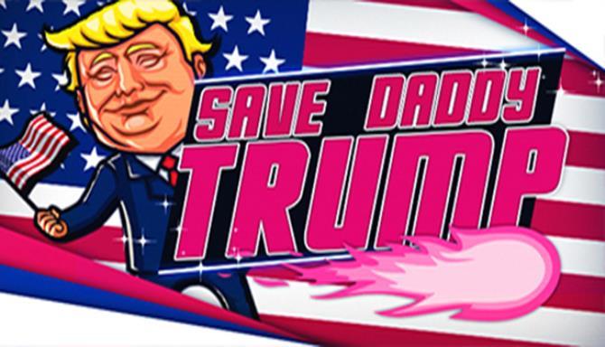 Save-Daddy-Trump-Free-Download.jpg