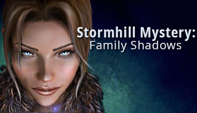 Stormhill Mystery Family Shadows Free Download