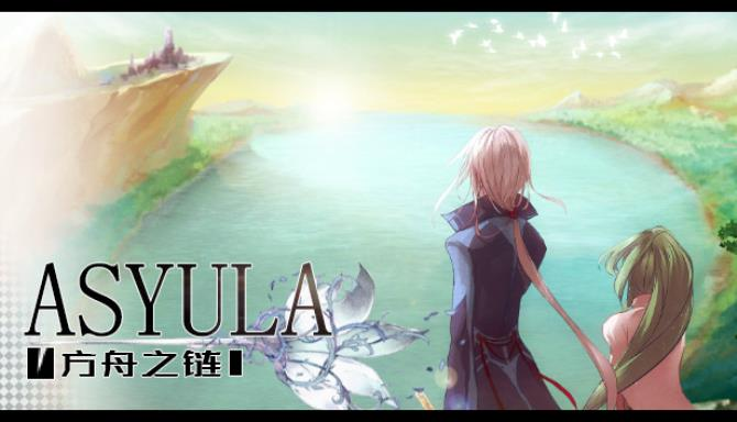Asyula 方舟之链 Free Download