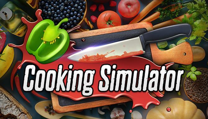Cooking Simulator Update v1 4 3 14121 Free Download