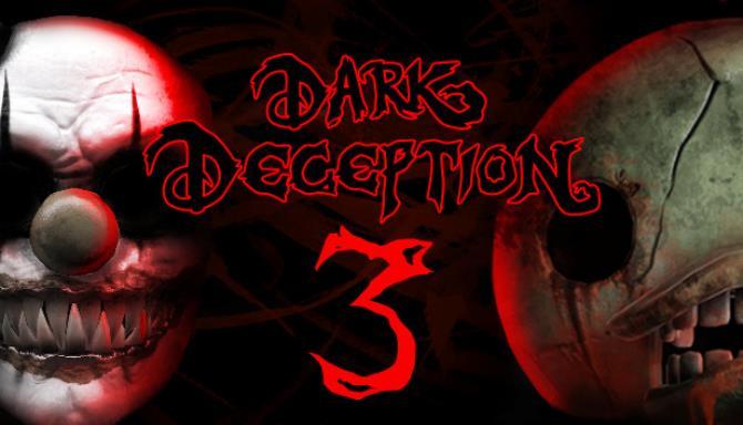 Dark Deception Chapter 3 Update v1 6 0 Free Download