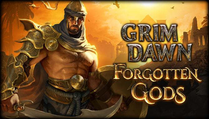 Grim Dawn Forgotten Gods Update v1 1 4 1 Free Download