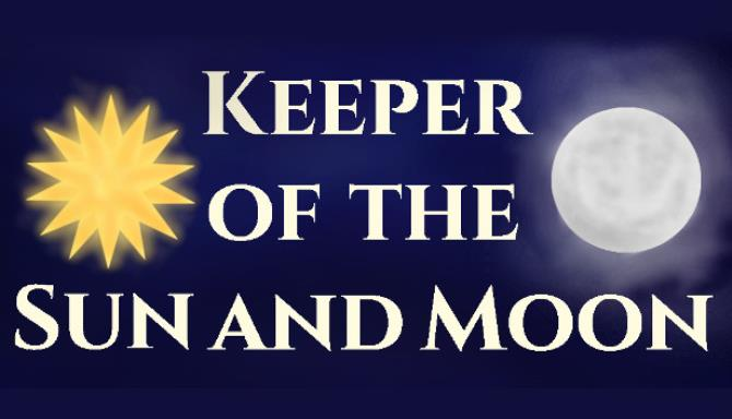 Keeper of the Sun and Moon Free Download