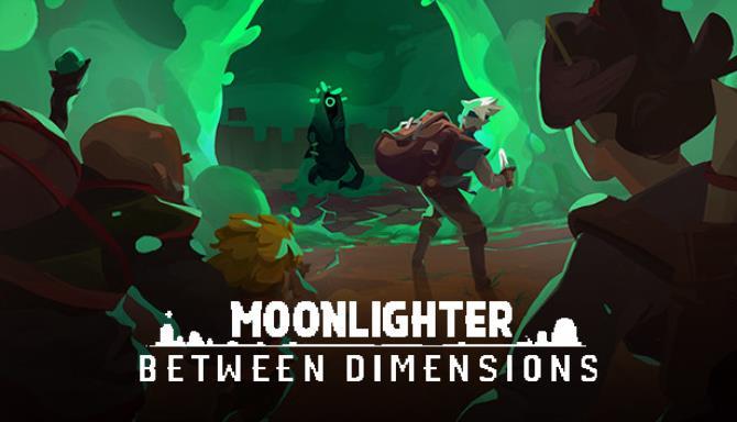 Moonlighter Between Dimensions Update v1 10 39 0-PLAZA