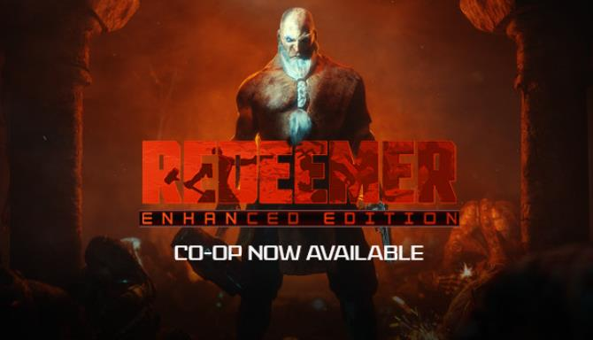 Redeemer Enhanced Edition Update v2 2 Free Download
