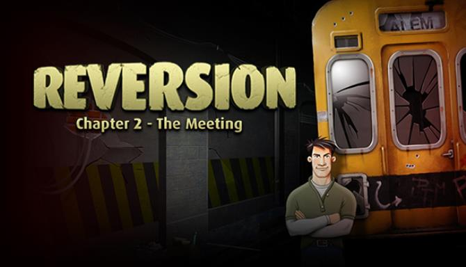 Reversion The Meeting 2nd Chapter Enhanced Edition Free Download