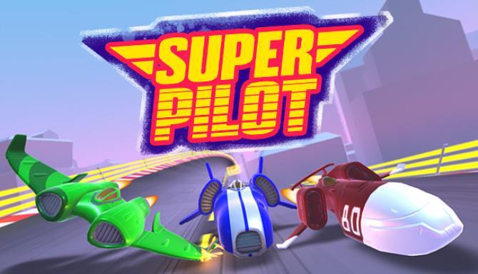 Super Pilot Free Download