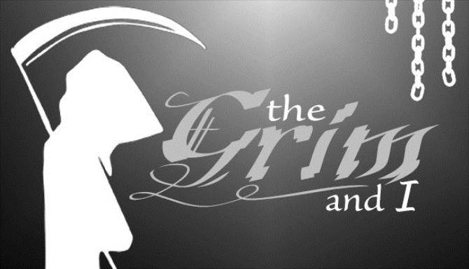 The Grim and I Free Download