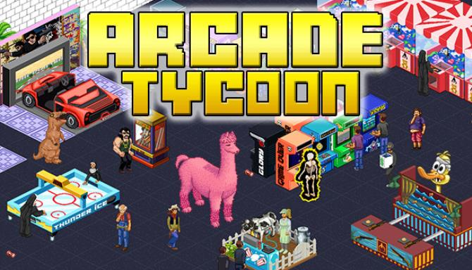 Arcade Tycoon Free Download