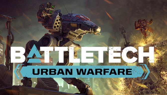 BATTLETECH Urban Warfare Update v1 7 0 Free Download