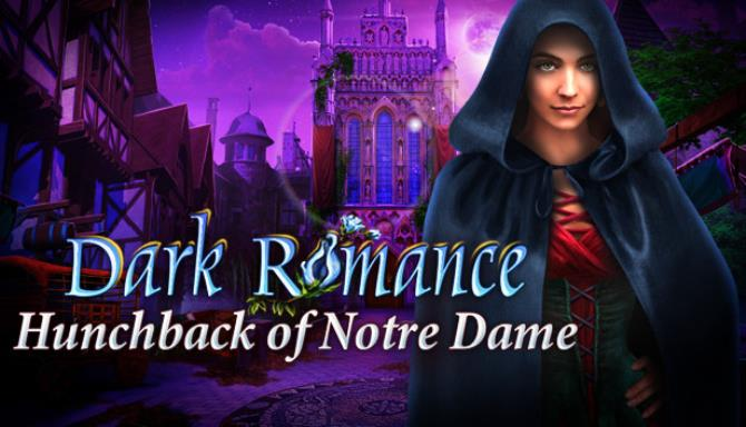 Dark Romance Hunchback of NotreDame Collectors Edition Free Download