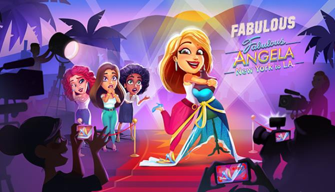 Fabulous 6 New York to LA Free Download